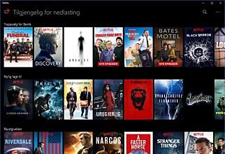 Nå kan du laste ned Netflix-innhold på PC-en
