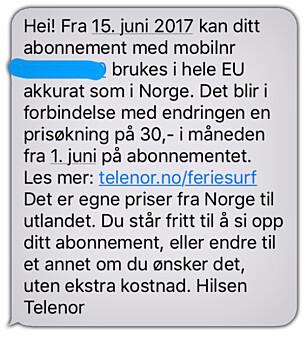 FÅTT MELDING: De Telenor-kundene som blir rammet av prisøkningen for fri roaming, får en slik SMS. Foto: Privat