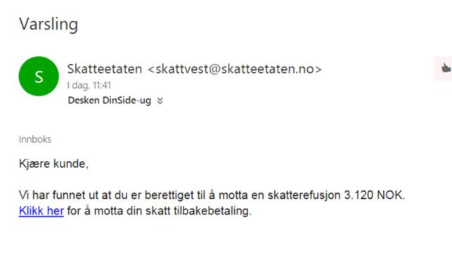 SLETT: Og ikke trykk på lenken. Denne e-posten fikk Dinside i sin innboks. Skjermdump: Berit B. Njarga