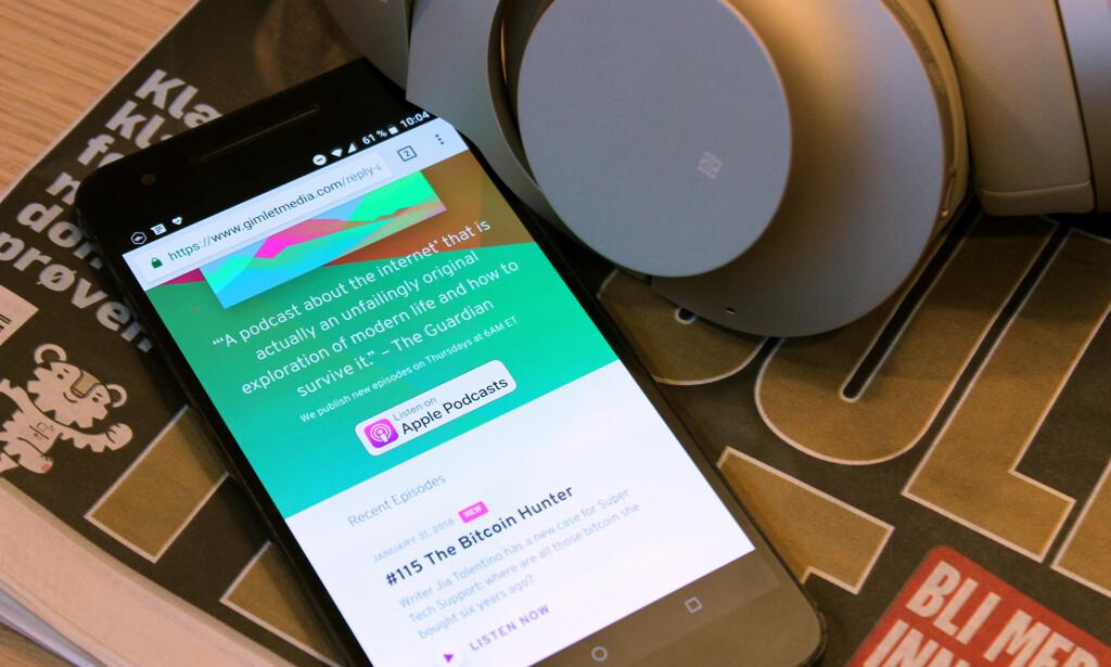 «MEN, JEG HAR IKKE IPHONE»: Ikke noe problem. Det finnes Android-apper som lar deg abonnere på iTunes-podkaster. Foto: Kirsti Østvang