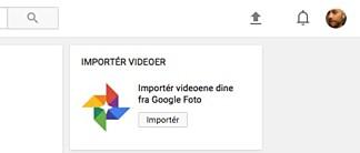 HENT FRA FOTO: Du kan importere bilder og video til YouTube direkte fra Google-kontoen din. Skjermdump: Pål Joakim Pollen