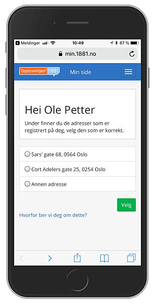 GIR DEG VALGET: 1881 viser deg hva slags informasjon de har mottatt, og ber deg velge det som er riktig. Foto: Ole Petter Baugerød Stokke