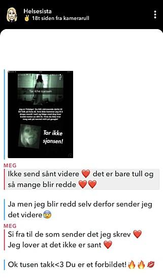 SPØR OM DET ER EKTE: Flere barn og unge har kontaktet Tale Maria Krohn Engvik på Snapchat fordi de har blitt skremt av kjedemeldingen. Foto: Skjermbilde med tillatelse fra «Helsesista»