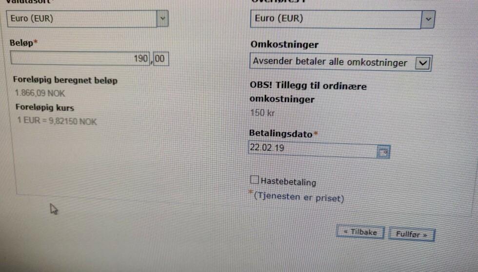 HØYT GEBYR: Slik så det ut når Knut Arne Marcussen skulle overføre noen penger til en svensk kollega. Til høyre ser du at hvis han tar alle omkostningene for overføringen, vil det koste ham 150 kroner i tillegg til ordinære omkostninger, som er 60 kroner, altså totalt 210 kroner. Foto: privat.