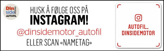 HUSK: Følg oss på Instagram! @dinsidemotor_autofil