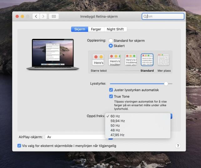ENDRE OPPDATERINGSFREKVENS: Du kan bytte mellom disse oppdateringsfrekvensene på 16-tommer MacBook Pro. Skjermbilde: Kirsti Østvang