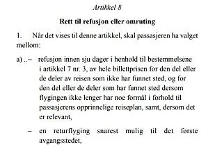 REGELEN: I Flypassasjerforordningen står det at refusjonen skal skje innen sju dager. Her er nok mange flyselskap på overtid. Foto: skjermdump.