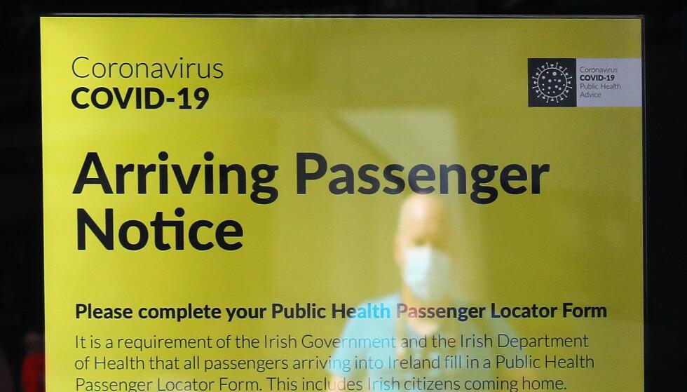CORONA: Flere land har innført krav om at reisende må fylle ut et skjema, kalt Passenger Locator Form, før ankomst. Her fra Dublin i Irland. Foto: Brian Lawless/Pa Photos/NTB Scanpix