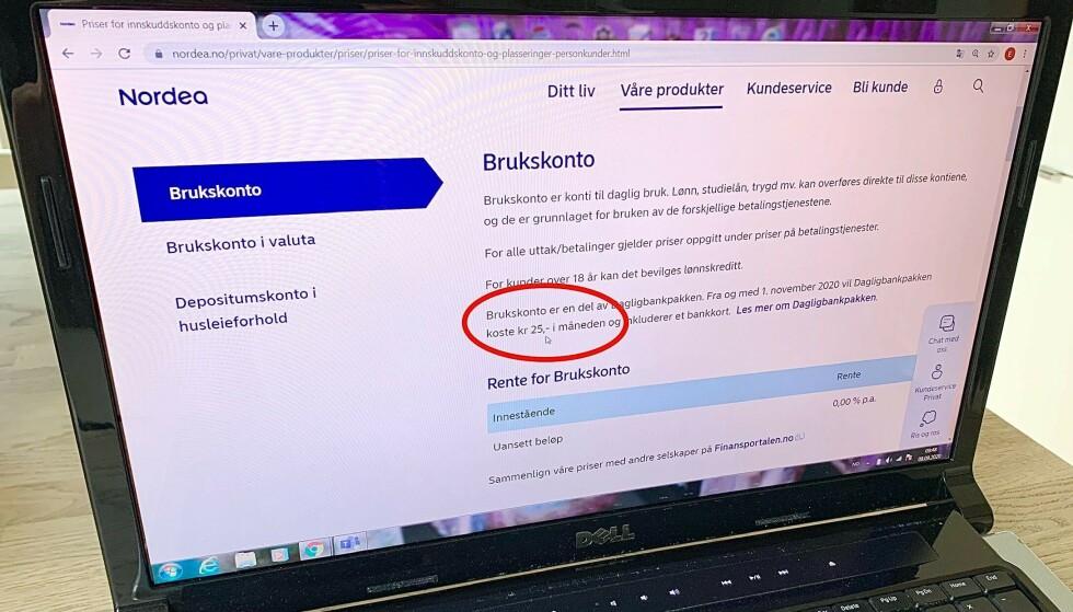 NYTT GEBYR: Nordea lanserer en ny dagligbankpakke hvor du også må betale for å ha én eller flere dagligbanktjenester hos dem, for eksempel brukskonto for trekk til lån, selv om du ikke har kort tilknyttet kontoen. Foto: Eilin Lindvoll.