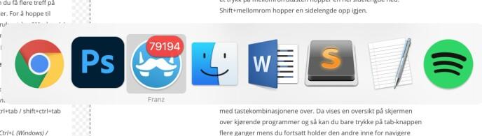 Slik ser det ut når vi trykker cmd-tab på Mac mens vi skriver denne artikkelen.