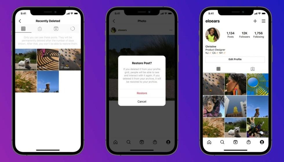 HENT TILBAKE: Med den nye funksjonen kan du gjenopprettet innhold som du (eller noen andre) har slettet. Foto: Instagram