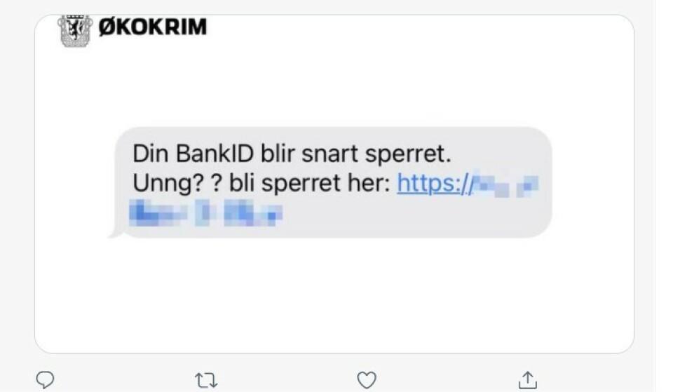 IKKE GI FRA DEG BANKID: Økokrim advarer mot svindel. Skjemdump: Twitter.